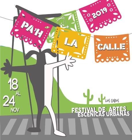Festival Internacional de Artes Escénicas Pa'h La Calle en Los Cabos